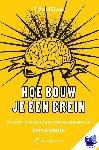 Elwes, Richard - Hoe bouw je een brein - POD editie