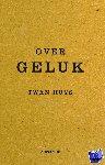 Huys, Twan - Over geluk - POD editie