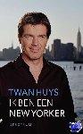 Huys, Twan - Ik ben een New Yorker - POD editie