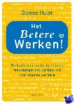 Hulst, Denise - Het betere werken! - POD editie