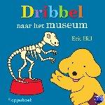 Hill, Eric - Dribbel naar het museum