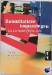 Buijs, A., Thijssen, E.T., Wijbenga, J.W. - Kwantitatieve toepassingen in de bedrijfskunde