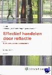 Groen, M. - Persoonlijke ontwikkeling en professionaliteit Effectief handelen door reflectie