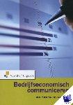 Melse, Eric, Rietstap, Everdien - Bedrijfseconomisch communiceren