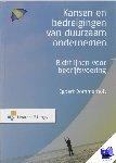 Dommerholt, Egbert - Kansen en bedreigingen van duurzaam ondernemen