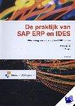Schenk, D.J., Draijer, C.T. - De praktijk van SAP ERP en IDES