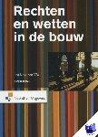 Wal, Henk van der - Rechten en wetten in de bouw