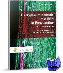 Overgaag, C.A., Gabriels, R.G., Penners, G.T.F.M., Hoeven, J.P.M. van der - Bedrijfsadministratie met ERP in Exact Online