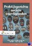 Groen, Mirjam, Jongman, Henk, Meggelen, Adriënne Van - Praktijkgerichte sociale vaardigheden