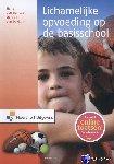 Loo, Henk van der, Dokkum, Gertjan van - Lichamelijke opvoeding op de basisschool