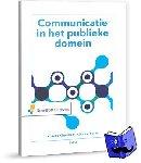 Klarenbeek, Annette, Renes, Reint Jan - Communicatie in het publieke domein