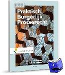 Timmermans, J.P.H., Sommers, N.H.P.G. - Praktisch Burgerlijk Procesrecht