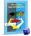 Corsius, Philip, Jong, Tjeerd de, Markies, Milja - Storytelling voor professionals
