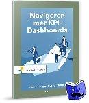 Jager, Eldert de, Slooten, Jako van - Navigeren met KPI-Dashboards