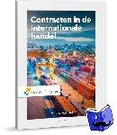 Hall, Sonja E. van - Contracten in de internationale handel