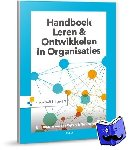 Mooijman, Eric, Dam, Nick van, Rijken, Jan - Handboek Leren & Ontwikkelen in organisaties