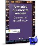 Buijs, A. - Statistiek om mee te werken (opgaven en uitwerkingenboek)