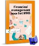 Heezen, A.W.W. - Financieel management voor het MKB