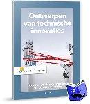 Oskam, Inge, Souren, Paul, Berg, Inge, Cowan, Kevin, Hoiting, Lukien - Ontwerpen van technische innovaties