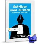 Dijk, A.J. van, Mepschen, T.E., Dijk, T.M. van - Schrijven voor Juristen