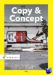 Tobokholt, Bert, Waal, Barry de, Westbeek, Martin - Copy & Concept