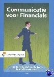 Joode, Theo de, Zaag, Bert van der, Burgman, Karolijn - Communicatie voor Financials