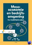 Marijs, A., Hulleman, W. - Meso economie en bedrijfsomgeving