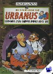 Urbanus, Linthout, W. - Urbanus zijn snippelepipke rekt uit