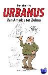 Wouters, Tom, Urbanus - Urbanus Van Amedee tot Zulma
