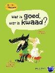 Brenifier, Oscar - WAT IS GOED, WAT IS KWAAD ?