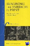Van Groesen, Michiel - Imagining the Americas in Print