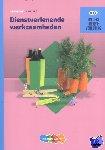 Midde, R.F.M. van, Kok-Hoeksema, J. de - Traject Dienstverlening Dienstverlenende werkzaamheden werkboek niveau 2