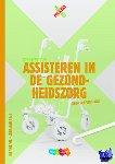 Engelen, Lisette van, Graaf, Frederique van der - MIXED vmbo Assisteren gezondheidszorg Leerwerkboek + totaallicentie