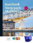 Welleman, J.W., Dolfing, A. - Toegepaste Mechanica Basisboek