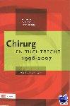 Bulstra, G., Wiggers, T., Hubben, J.H. - Chirurg en tuchtrecht 1996 - 2007
