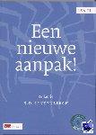 Dijk, Chr.H. van - LSA-reeks Een nieuwe aanpak!