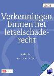 Hartlief, Ton, Koning, I., Paijmans, B.M., Vermaat, M.F., Beer, J.M., Wilken, A. - LSA-reeks Verkenningen binnen het letselschaderecht