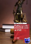 Vestering, P.G., Wetzels, W.J.J. - Praktisch arbeidsprocesrecht onder de WWZ