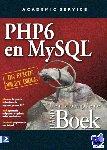 Suehring, Steve, Park, Joyce, Converse, Tim, Bagas & partners - PHP 6 and MY SQL het complete Handboek - POD editie