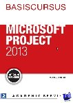 Feiter, Wilfred de - Basiscursus Microsoft Project 2013 - POD editie