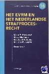 - Facetten van strafrechtspleging Het EVRM en het Nederlandse strafprocesrecht - POD editie