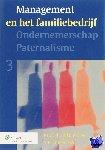 - Ondernemerschap Paternalisme Management in het familiebedrijf