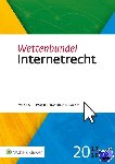 Lodder, A.R. - Wettenbundel Internetrecht  2017-2018 - POD editie