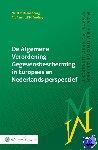Kranenborg, H.R., Verhey, L.F.M. - De Algemene Verordening Gegevensbescherming in Europees en Nederlands perspectief - POD editie