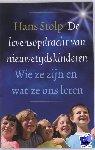 Stolp, Hans - De levensopdracht van nieuwetijdskinderen - POD editie