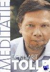 Tolle, Eckhart - Meditatie