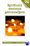 Aakster, Corwin, Kortekaas, Fleur - Spirituele westerse geneeswijzen