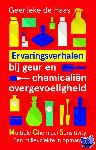 Haas, Geerteke de - Ervaringsverhalen bij geur- en chemicaliënovergevoeligheid. - POD editie