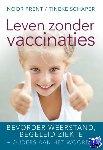 Prent, Noor, Schaper, Tineke - Leven zonder vaccinaties - POD editie