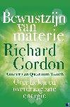 Gordon, Richard - Bewustzijn van materie - POD editie